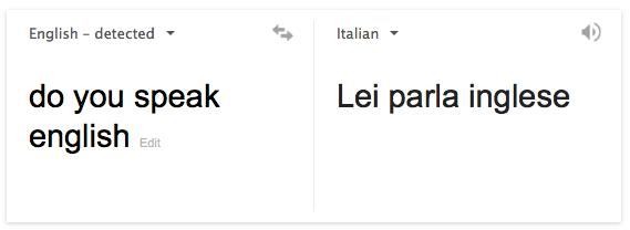 English To Italian Translator Google: How To Ask Do You Speak English